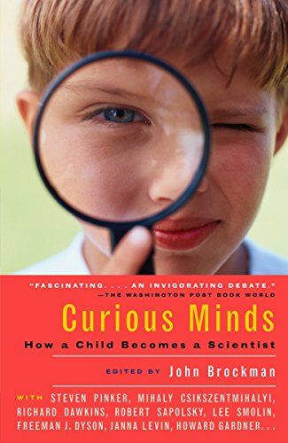 9781400076864: Curious Minds: How a Child Becomes a Scientist