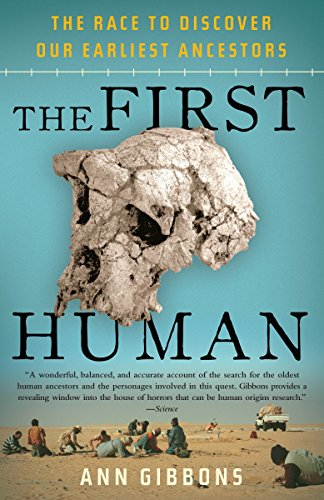 9781400076963: The First Human: The Race to Discover Our Earliest Ancestors