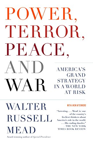 9781400077038: Power, Terror, Peace, and War: America's Grand Strategy in a World at Risk