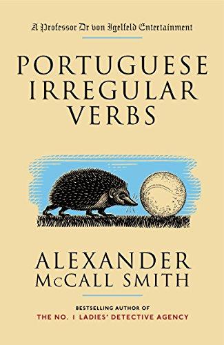 9781400077083: Portuguese Irregular Verbs (Professor Dr von Igelfeld Series)