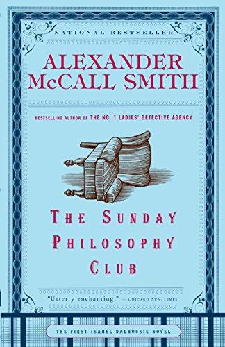 9781400077090: The Sunday Philosophy Club (Isabel Dalhousie Series)