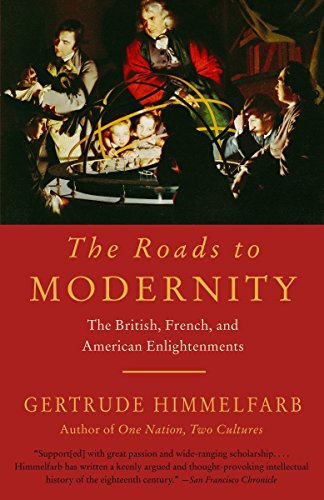 9781400077229: The Roads to Modernity: The British, French, and American Enlightenments