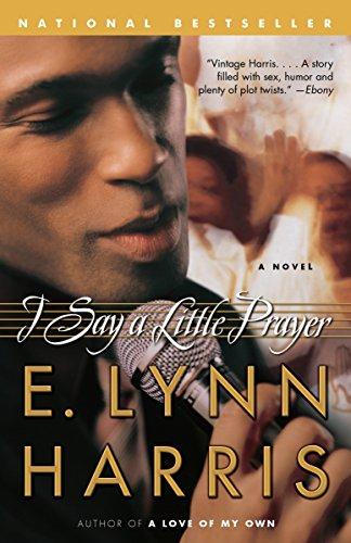 I Say a Little Prayer: Harris, E. Lynn
