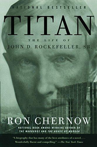 9781400077304: Titan: The Life of John D. Rockefeller, Sr.
