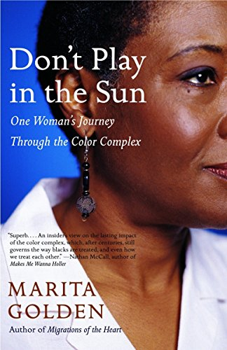 9781400077366: Don't Play in the Sun: One Woman's Journey Through the Color Complex