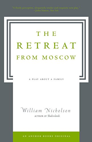 9781400077632: The Retreat from Moscow: A Play About a Family