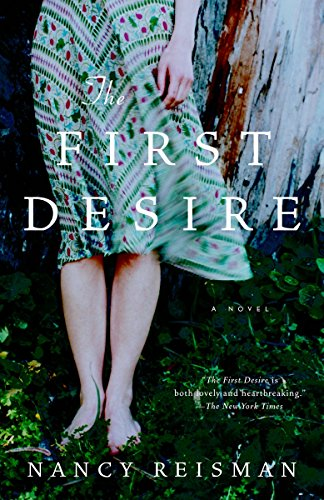 9781400077991: The First Desire