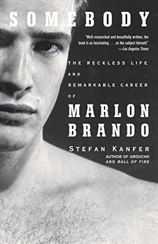 9781400078042: Somebody: The Reckless Life and Remarkable Career of Marlon Brando (Vintage)