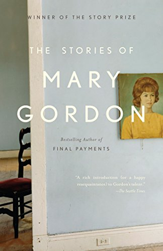 9781400078080: The Stories of Mary Gordon