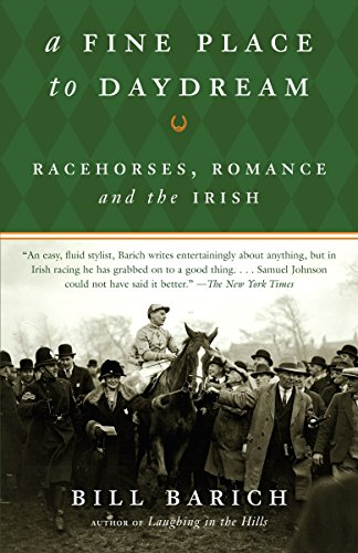 9781400078097: A Fine Place to Daydream: Racehorses, Romance, and the Irish (Vintage)