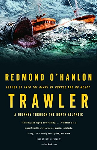 9781400078103: Trawler: A Journey Through the North Atlantic