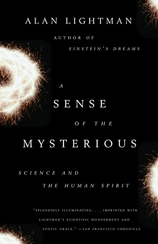 9781400078196: A Sense of the Mysterious: Science and the Human Spirit