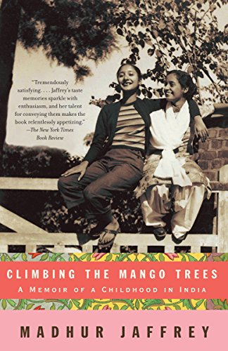 9781400078202: Climbing the Mango Trees: A Memoir of a Childhood in India