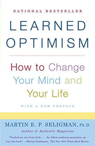 9781400078394: Learned Optimism: How to Change Your Mind and Your Life
