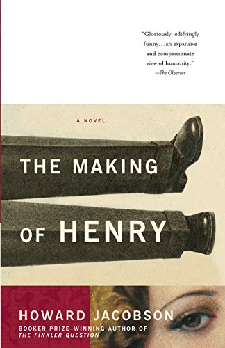 The Making of Henry: Jacobson, Howard