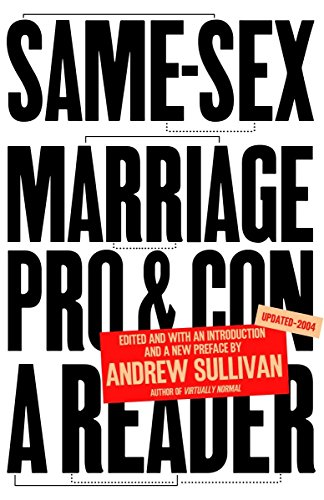 9781400078660: Same-Sex Marriage: Pro and Con: A Reader