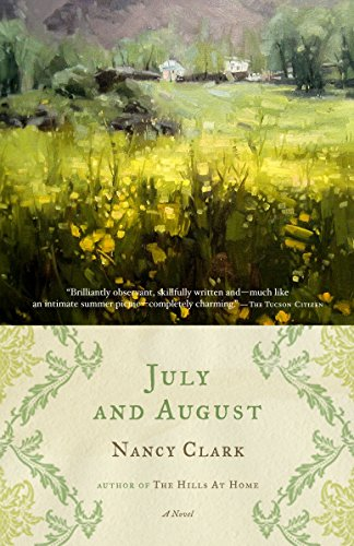 9781400078707: July and August: A Novel