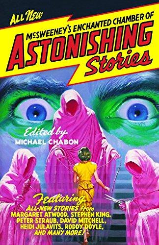 MCSWEENEYS ENCHANTED CHAMBER OF ASTONIS: CHABON,M