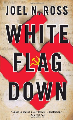 9781400078820: White Flag Down