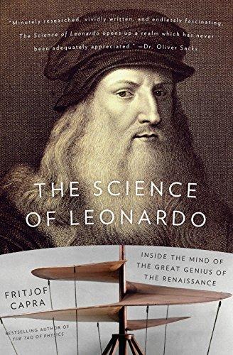 The Science of Leonardo: Inside the Mind of the Great Genius of the Renaissance: Capra, Fritjof
