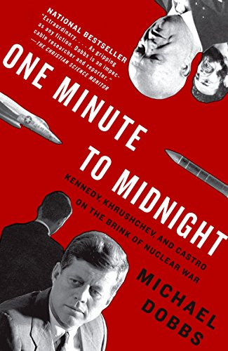 9781400078912: One Minute to Midnight: Kennedy, Khrushchev, and Castro on the Brink of Nuclear War