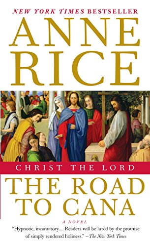 9781400078943: Christ the Lord: The Road to Cana: Christ the Lord