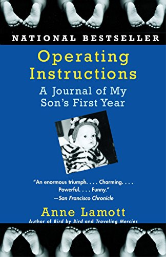 9781400079094: Operating Instructions: A Journal of My Son's First Year