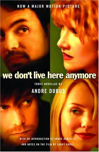 9781400079261: We Don't Live Here Anymore: Three Novellas