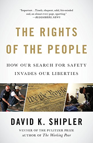 9781400079285: The Rights of the People: How Our Search for Safety Invades Our Liberties