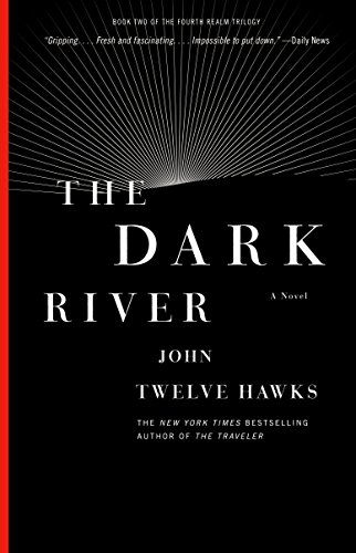 9781400079308: The Dark River: Book Two of the Fourth Realm Trilogy