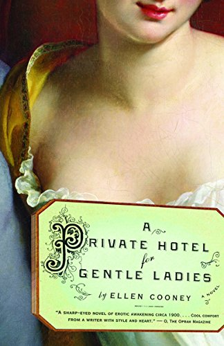 9781400079438: A Private Hotel for Gentle Ladies