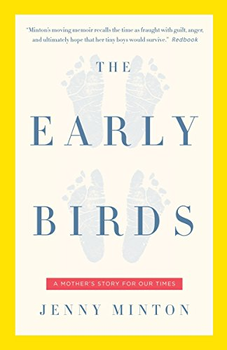 9781400079469: The Early Birds: A Mother's Story for Our Times