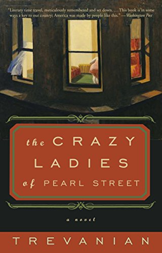 9781400080373: The Crazyladies of Pearl Street: A Novel