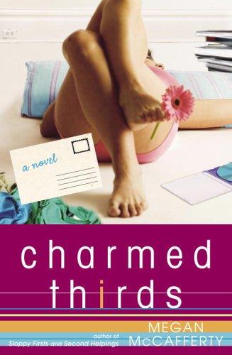 9781400080427: Charmed Thirds: A Novel (Jessica Darling Novels)