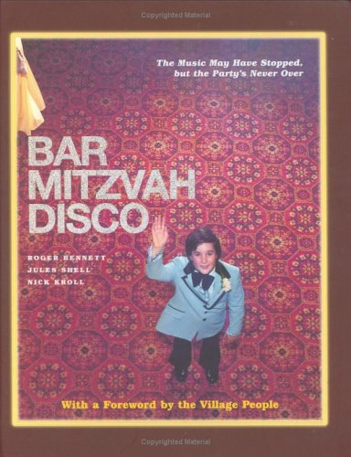 9781400080441: Bar Mitzvah Disco: The Music May Have Stopped, but the Party's Never Over