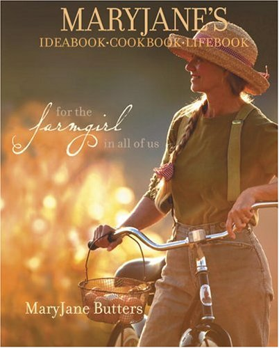 Maryjane's Ideabook, Cookbook, Lifebook: BUTTERS, MARY JANE
