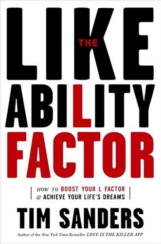 9781400080496: The Likeability Factor: How to Boost Your L-Factor and Achieve Your Life's Dreams