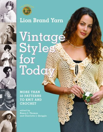 9781400080618: Lion Brand Yarn Vintage Styles for Today: More Than 50 Patterns to Knit and Crochet