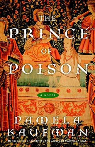 9781400080632: The Prince of Poison: A Novel (Alix of Wanthwaite)