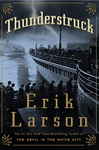Thunderstruck: Larson, Erik