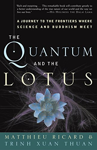 9781400080793: The Quantum and the Lotus: A Journey to the Frontiers Where Science and Buddhism Meet