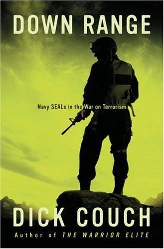 9781400081004: Down Range: Navy SEALs in the War on Terrorism