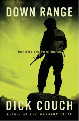 9781400081004: Down Range: Navy SEALs in the War on Terrorism