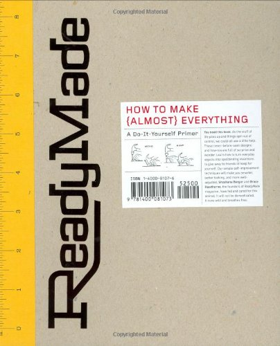 9781400081073: ReadyMade: How to Make [Almost] Everything: A Do-It-Yourself Primer
