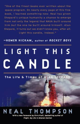 9781400081226: Light This Candle: The Life and Times of Alan Shepard