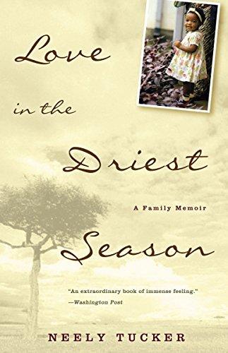 9781400081608: Love in the Driest Season: A Family Memoir