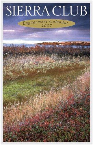 Sierra Club 2007 Engagement Calendar: Sierra Club
