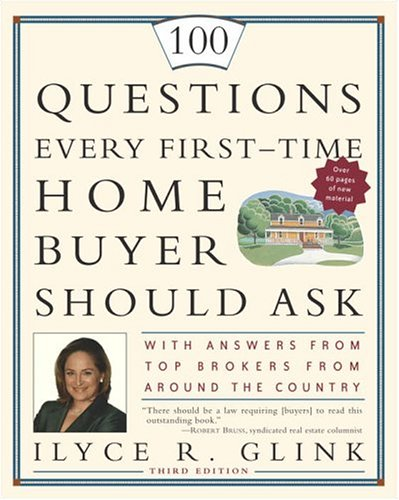 100 QUESTIONS EVERY FIRST-TIME HOME BUYE