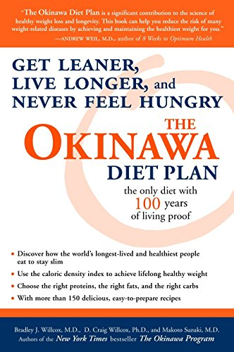 9781400082001: The Okinawa Diet Plan: Get Leaner, Live Longer, and Never Feel Hungry