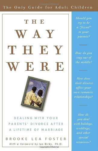 9781400082100: The Way They Were: Dealing with Your Parents' Divorce After a Lifetime of Marriage